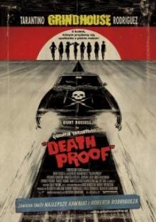 """Grindhouse vol. 1: Death Proof"", reż. Quentin Tarantino"